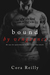 Bound by Vengeance (Born in Blood Mafia Chronicles, #5) by Cora Reilly