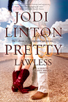 Pretty Lawless by Jodi Linton