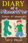 Minecraft: Diary Of A Minecrafter - School of Minecraft