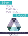 Men: Your Marriage Matters ... to God!