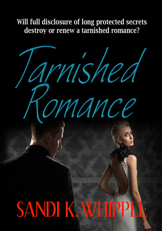Tarnished Romance by Sandi K. Whipple
