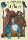 Weapon of Choice by M.E. Willman
