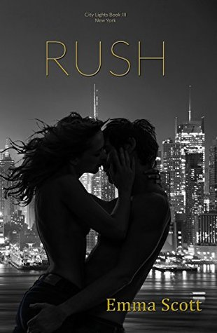 Rush by Emma   Scott