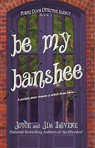 Be My Banshee (Purple Door Detective Agency #1)