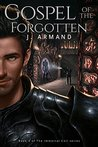 Gospel of the Forgotten (The Immortal Coil, #3)