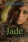 The Color of Jade by Mae Redding