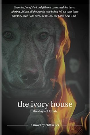 The Ivory House by Cliff Keller