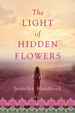The Light of Hidden Flowers by Jennifer Handford