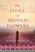 The Light of Hidden Flowers by Jennifer Handford
