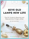 Old Lamps New Life by Kiri Masters