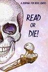 Read or Die!: A Journal for Readers