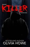Killer (Episode 1- The Killer Novella Series)