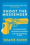 Shoot the Messenger (John Lago Thriller, #2)