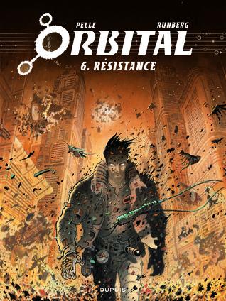 Résistance (Orbital #6)