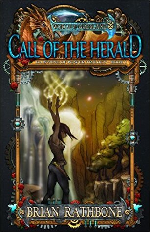 Call of the Herald by Brian Rathbone