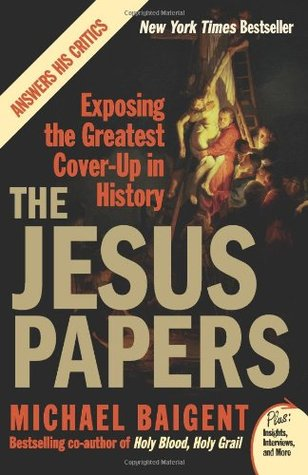 the-jesus-papers-exposing-the-greatest-cover-up-in-history-plus