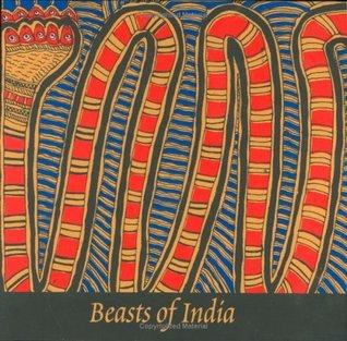 Beasts of India by Gita Wolf
