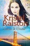 Lazos de Cristal (Finalista del Concurso de Autores Indies 2015)