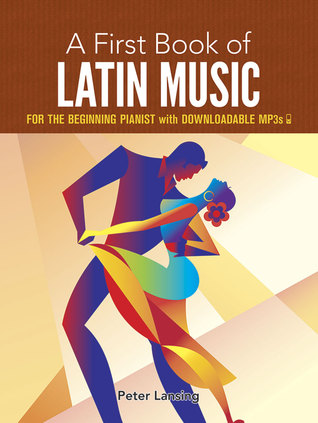 A First Book of Latin Music: with Downloadable MP3s