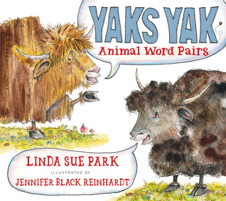 Yaks Yak by Linda Sue Park