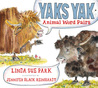 Yaks Yak by Linda Sue Park