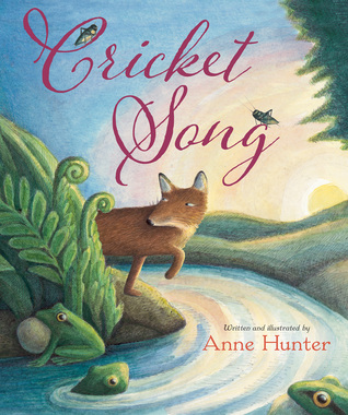 Cricket Song by Anne Hunter