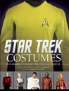 Star Trek Costumes: Five Decades of Fashion from the Final Frontier