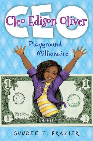 Cleo Edison Oliver, Playground Millionaire(Cleo Edison Oliver 1)