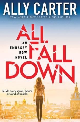 All Fall Down (Embassy Row, #1)