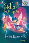 Knit-Knotters (Stella and the Night Sprites #1)