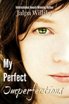 My Perfect Imperfections by Jalpa Williby