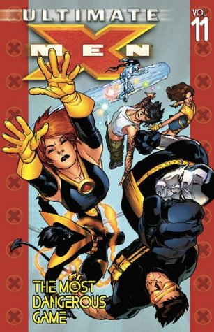 Ultimate X-Men, Volume 11 by Brian K. Vaughan