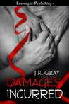 Damages Incurred (Bound Book #4)