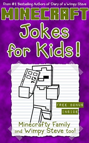 Minecraft Jokes for Kids!: Companion Book to the Diary of a Wimpy Steve series (Minecraft Books for Kids 7)
