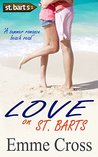 Love on St. Barts by Emme Cross