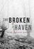 The Broken Haven
