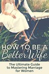 Marriage: How To ...