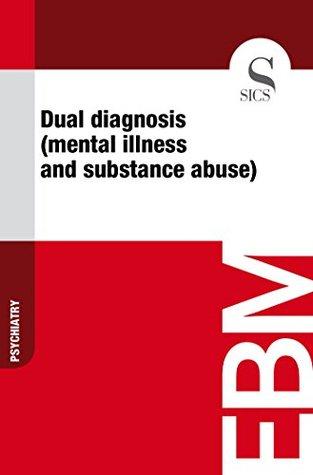 dual-diagnosis-mental-illness-and-substance-abuse