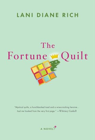 The Fortune Quilt by Lani Diane Rich