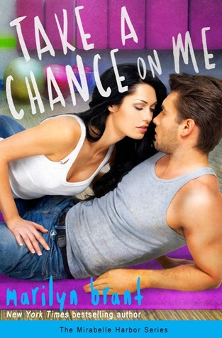 Take a Chance on Me (Mirabelle Harbor, #1)