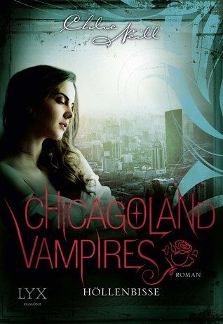 Höllenbisse (Chicagoland Vampires, #11)