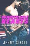 Quarter Mile Hearts by Jenny Siegel