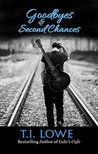 Goodbyes and Second Chances (Bleu, #1)