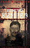Edmund Kemper by Jack Rosewood