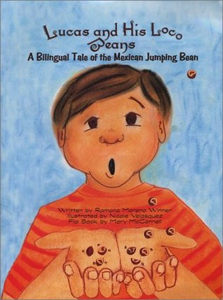 Lucas and His Loco Beans by Ramona Moreno Winner