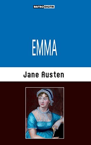 Emma (Illustrated with Notes and Biography)