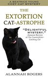 The Extortion Cat-astrophe by Alannah Rogers
