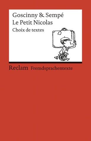 Le Petit Nicolas. Choix des textes