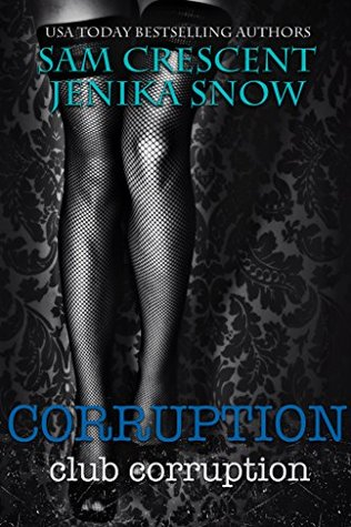 Corruption (Club Corruption, #1)