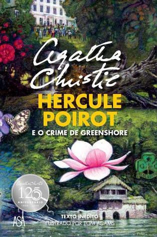 Hercule Poirot e o Crime de Greenshore by Agatha Christie